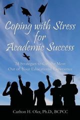 Coping with Stress for Academic Success 1st Edition 9781478294214 1478294213