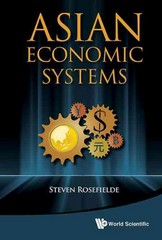Asian Economic Systems 1st Edition 9789814425384 9814425389