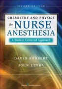 Chemistry and Physics for Nurse Anesthesia 2nd Edition 9780826110435 0826110436