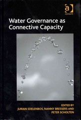 Water Governance as Connective Capacity 1st Edition 9781317000198 1317000196