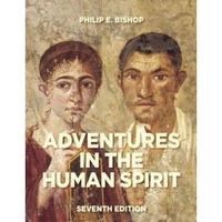 Adventures in the Human Spirit 7th edition 9780205952250 0205952259