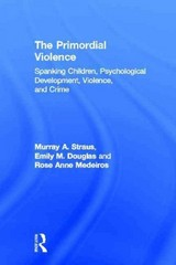 The Primordial Violence 1st Edition 9781136671449 1136671447