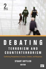 Debating Terrorism and Counterterrorism 2nd Edition 9781483301112 1483301117