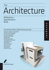Architecture: an Indispensable Guide 1st Edition 9781592538485 1592538487