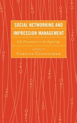 Social Networking and Impression Management 1st Edition 9780739178119 0739178113