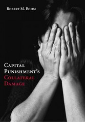 Capital Punishment's Collateral Damage 1st Edition 9781611632095 1611632099