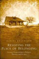 Resisting the Place of Belonging 1st Edition 9781317065029 1317065026