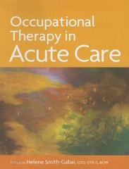 Occupational Therapy in Acute Care 1st Edition 9781569002711 1569002711