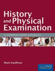 History and Physical Examination 1st Edition 9781449660260 1449660266