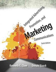 Integrated Advertising, Promotion, and Marketing Communications 6th Edition 9780133126327 0133126323