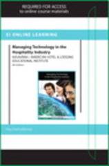 Managing Technology in the Hospitality Industry Online Component (AHLEI) -- Access Card 6th edition 9780133356090 0133356094