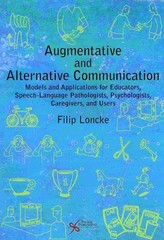 Augmentative and Alternative Communication 1st Edition 9781597564984 1597564982