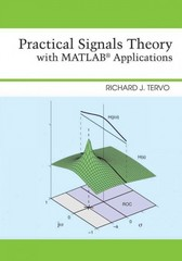 Practical Signals Theory with MATLAB Applications 1st Edition 9781118115398 1118115392
