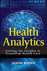 Health Analytics 1st Edition 9781118383049 1118383044