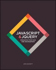 JavaScript and JQuery 1st Edition 9781118531648 1118531647