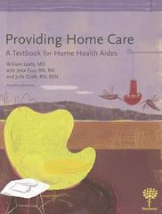 Providing Home Care 4th Edition 9781604250343 1604250348