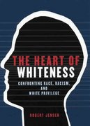 The Heart of Whiteness 1st Edition 9780872864498 0872864499