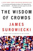 The Wisdom of Crowds 1st Edition 9780385721707 0385721706