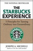 The Starbucks Experience 1st Edition 9780071477840 0071477845