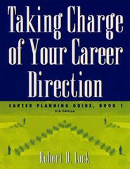 Taking Charge of Your Career Direction 5th Edition 9781111793838 1111793832