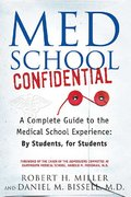 Med School Confidential 1st Edition 9780312330088 0312330081