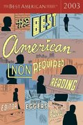 The Best American Nonrequired Reading 2003 1st edition 9780618246960 0618246967