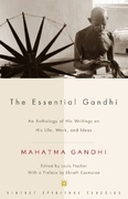 The Essential Gandhi 2nd Edition 9781400030507 1400030501
