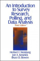 An Introduction to Survey Research, Polling, and Data Analysis 3rd edition 9780803974029 0803974027