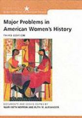 Major Problems in American Women's History Major Problems in American Women's History 3rd edition 9780618122196 0618122192