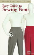 Easy Guide to Sewing Pants 0 9781561582334 1561582336