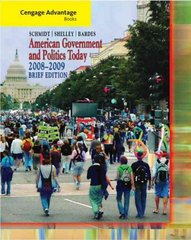 Cengage Advantage Books: American Government and Politics Today, Brief Edition, 2008-2009 5th edition 9780495503224 0495503223