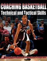 Coaching Basketball Technical and Tactical Skills 1st Edition 9780736047050 0736047050