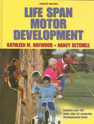 Life Span Motor Development 4th edition 9780736055741 0736055746