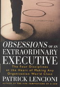 The Four Obsessions of an Extraordinary Executive 1st Edition 9780787954031 0787954039