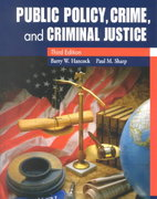 Public Policy, Crime, and Criminal Justice 3rd edition 9780130984098 0130984094