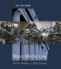 Mass Media Law 2009/2010 Edition 16th Edition 9780073378824 0073378828