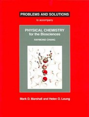 Physical Chemistry for the Biosciences Problems and Solutions 1st Edition 9781891389399 1891389394