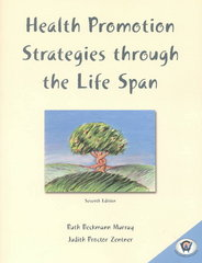 Health Promotion Strategies Through the Life Span 7th Edition 9780838536889 0838536883