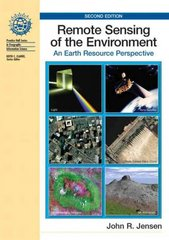 Remote Sensing of the Environment 2nd Edition 9780131889507 0131889508