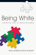 Being White 1st Edition 9780830874514 0830874518