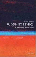 Buddhist Ethics: A Very Short Introduction 0 9780192804570 019280457X