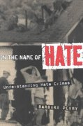 In the Name of Hate 1st edition 9780415927734 0415927730