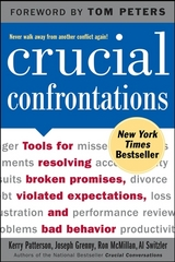 Crucial Confrontations: Tools for talking about broken promises, violated expectations, and bad behavior 1st edition 9780071446525 0071446524
