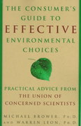 The Consumer's Guide to Effective Environmental Choices 1st edition 9780609802816 060980281X