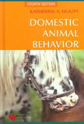 Domestic Animal Behavior for Veterinarians and Animal Scientists 4th edition 9780813803340 0813803349