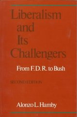 Liberalism and Its Challengers 2nd Edition 9780195070309 0195070305