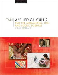 Applied Calculus for the Managerial, Life, and Social Sciences 8th edition 9780495387541 0495387541