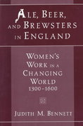 Ale, Beer, and Brewsters in England 1st Edition 9780195126501 0195126505