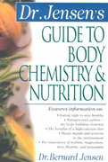 Dr. Jensen's Guide to Body Chemistry & Nutrition 1st Edition 9780658002779 0658002775
