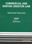 Commercial and Debtor-Creditor Law 2007th edition 9781599412665 1599412667